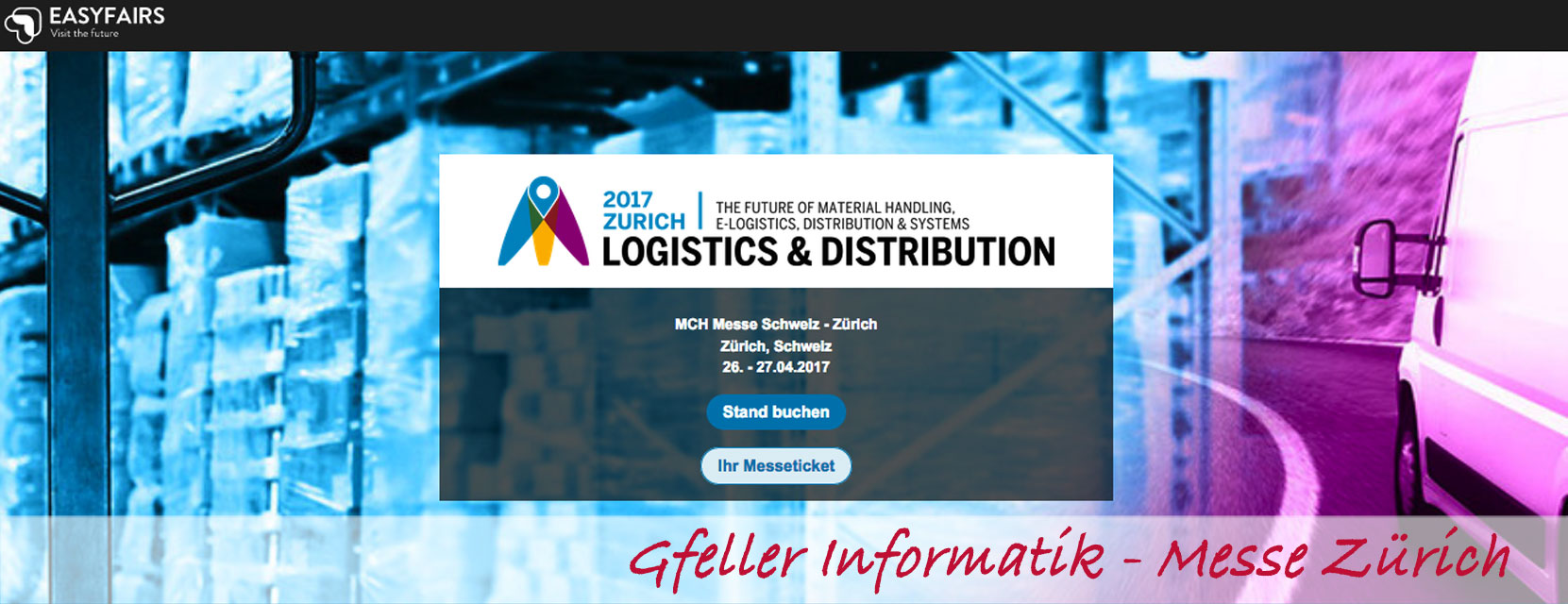 Messe Logistik & Distribution 2017 in Zürich